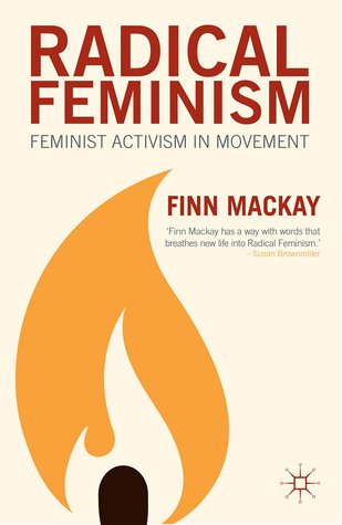 Radical Feminism: Feminist Activism in Movement Book Cover