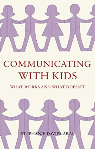 Communicating with Kids: What Works and What Doesn't Book Cover