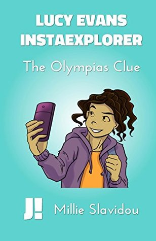 The Olympias Clue (Lucy Evans, InstaExplorer) Book Cover
