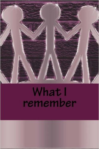 What I remember Book Cover